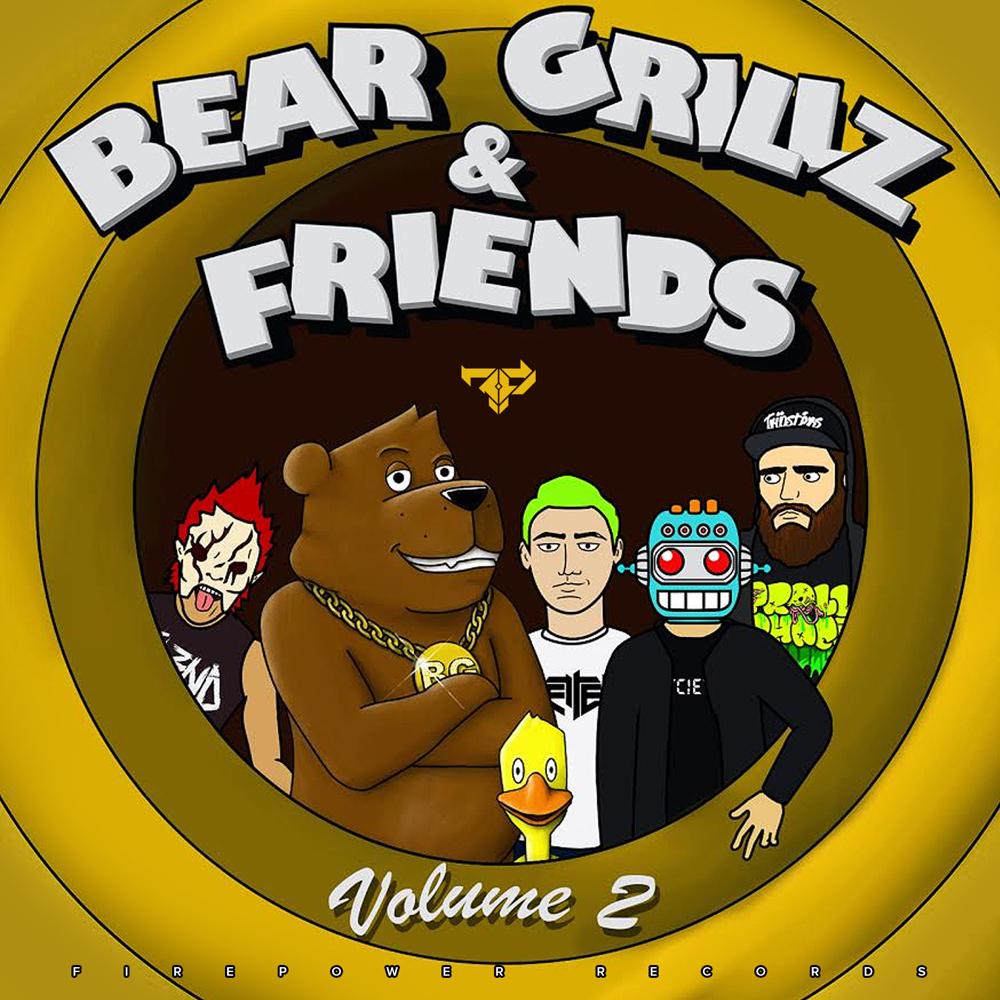 Bear Grillz & Friends Volume 2
