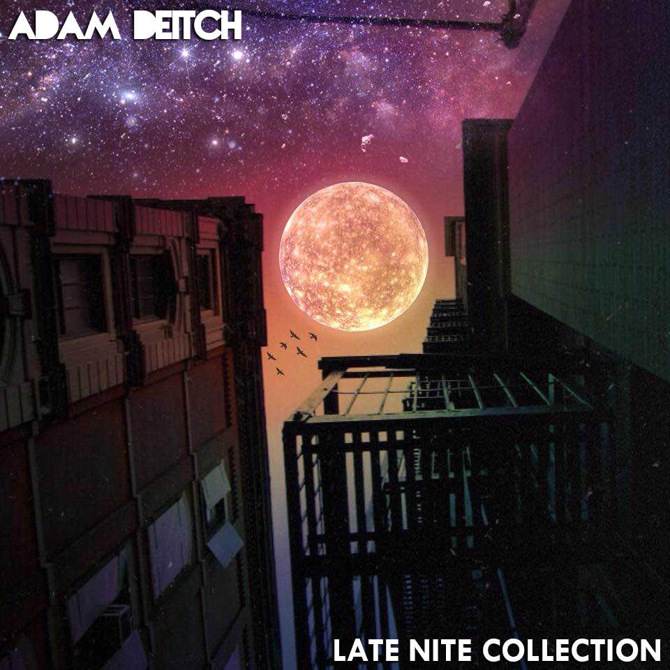 Deitch - Late Nite Collection