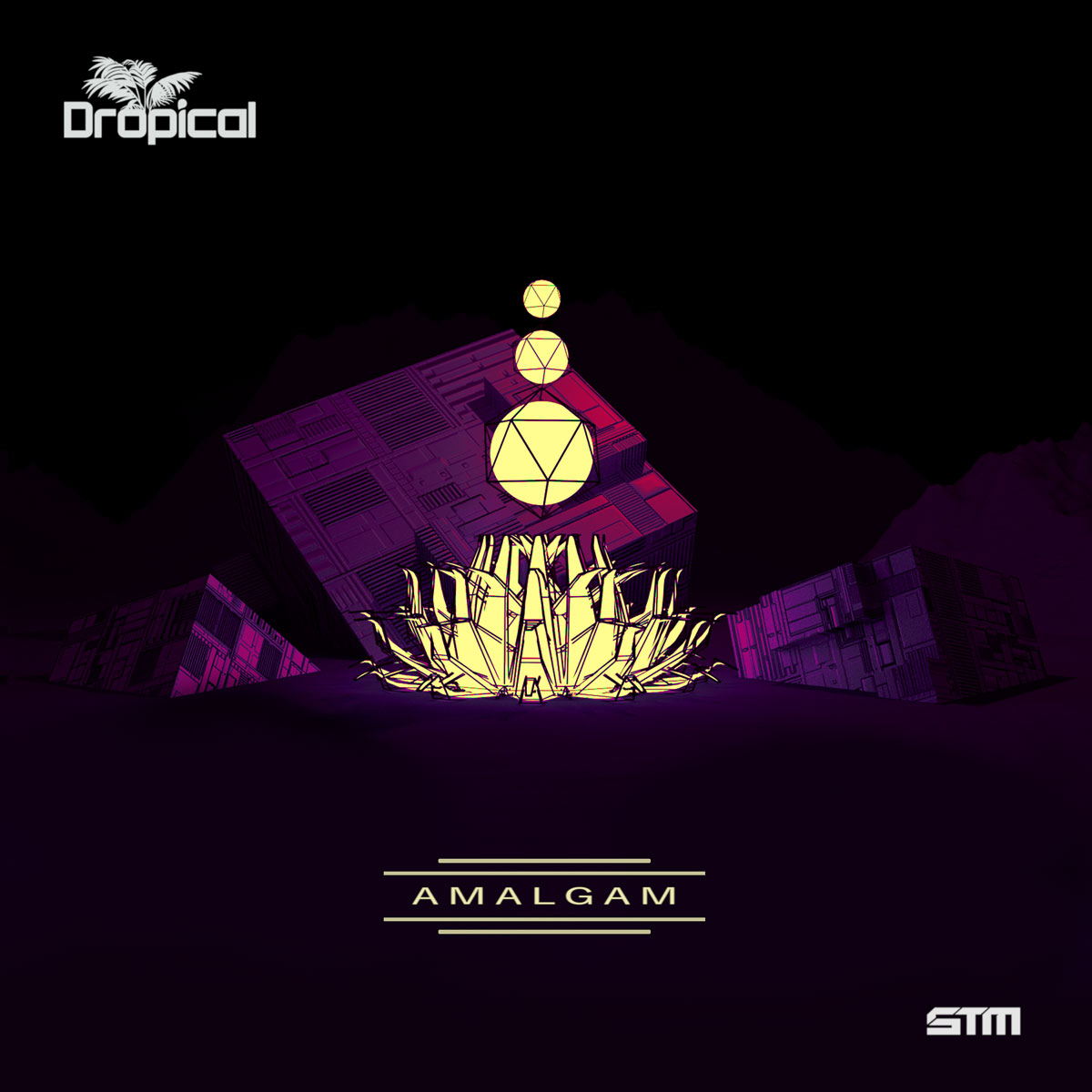 Dropical - Amalgam