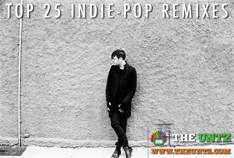 Top 25 Indie-Pop Remixes