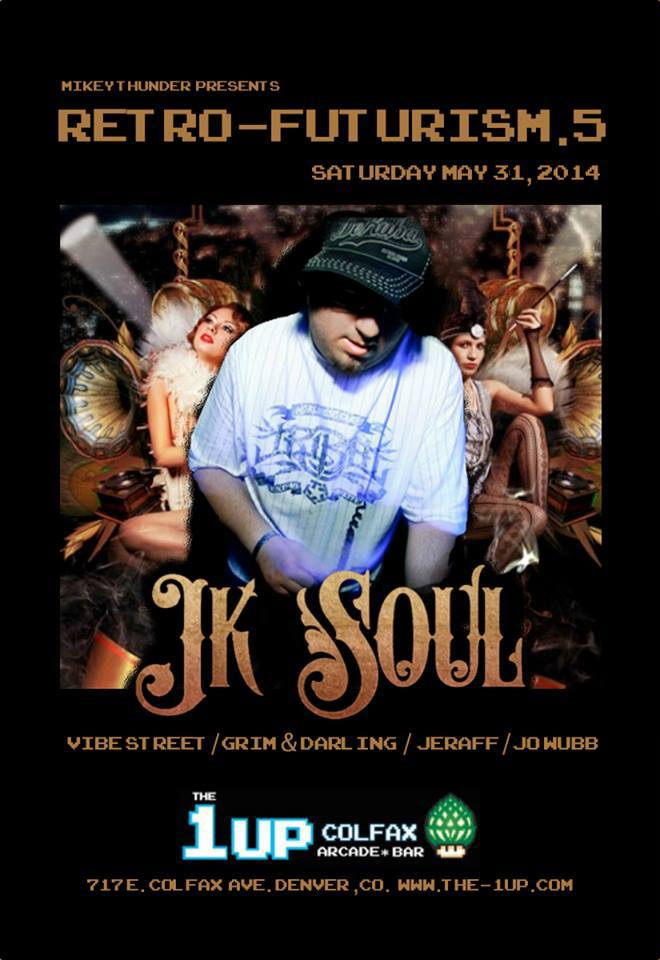 JK Soul - The 1UP Colfax