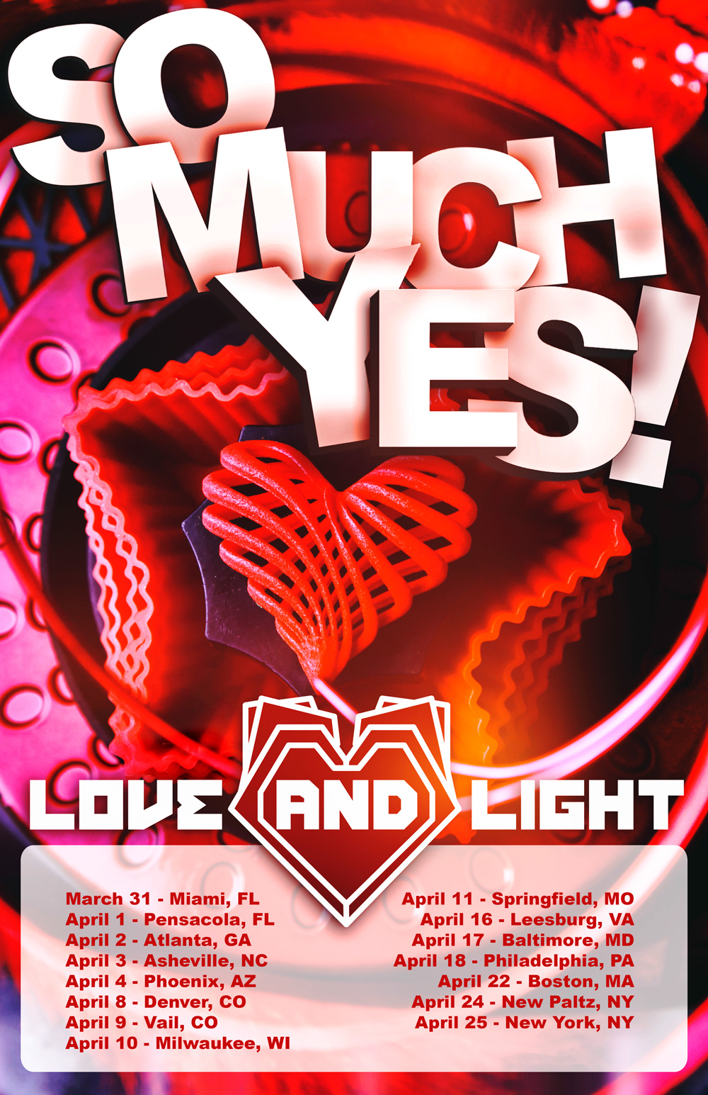 Love and Light - So Much Yes tour