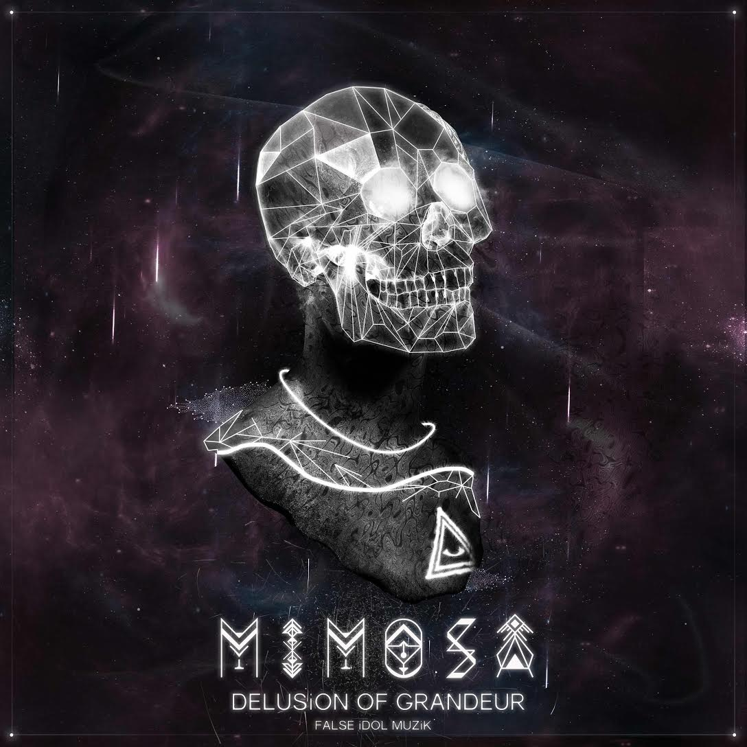 Mimosa - Delusion of Grandeur
