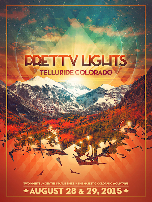 Pretty Lights Telluride