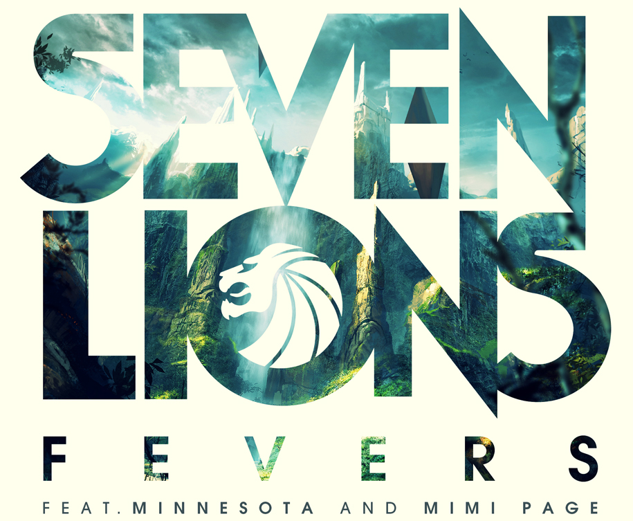 Seven Lions - Fevers ft Minnesota & Mimi Page