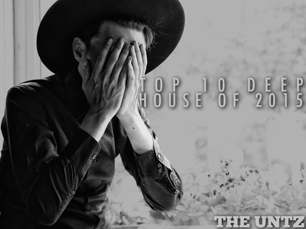 Top 10 Deep House of 2015