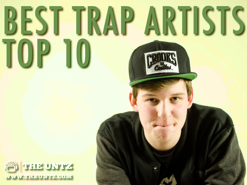 Best Trap Artists - Top 10