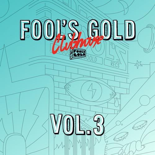 Album Art - Fool's Gold Clubhouse Vol. 3