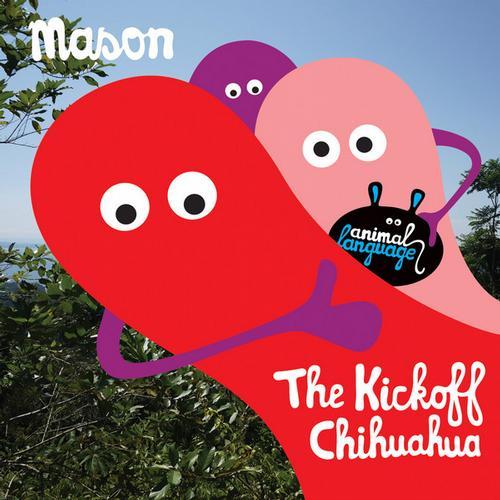 Album Art - The Kickoff / Chihuahua