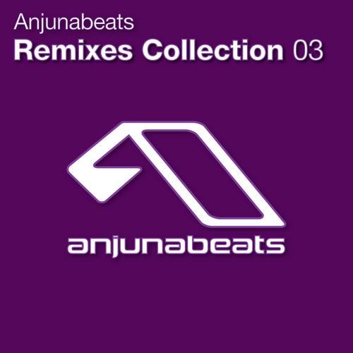 Anjunabeats Remixes Collection 03 Album
