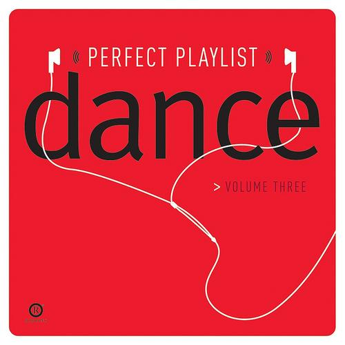 Album Art - Perfect Playlist Dance Vol. 3