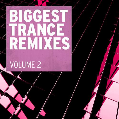 Album Art - Biggest Trance Remixes, Vol. 2