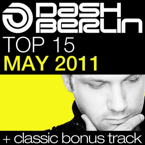 Album Art - Dash Berlin Top 15 - May 2011 - Including Classic Bonus Track