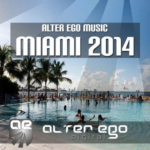 Alter Ego Music Pres. Miami 2014 Album Art