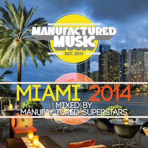 Manufactured Music Miami 2014 Album