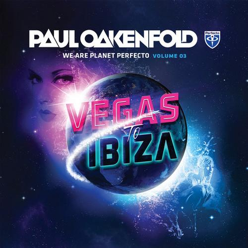 Album Art - We Are Planet Perfecto, Vol. 3 - Vegas To Ibiza