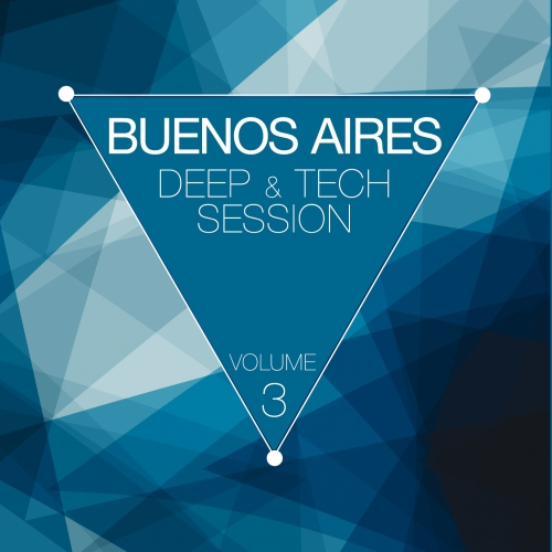 Album Art - Buenos Aires Deep Session Volume 3