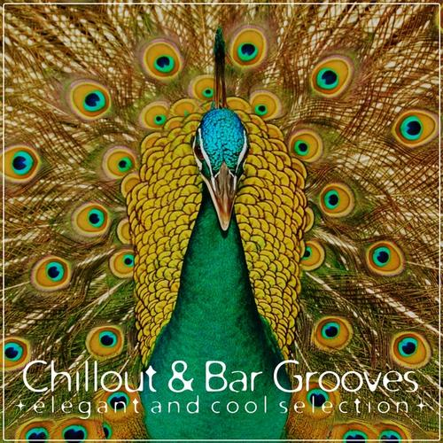 Album Art - Chillout & Bar Grooves (Elegant and Cool Selection)
