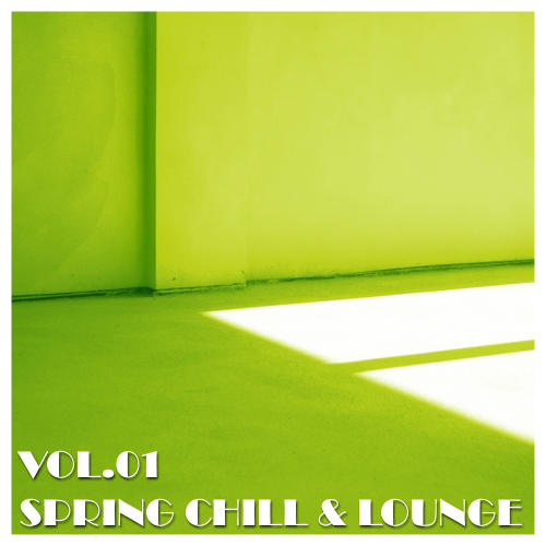 Album Art - Spring Chill & Lounge Volume 01