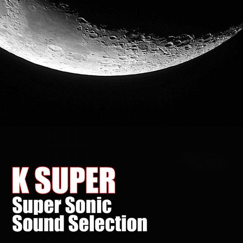 Album Art - Super Sonic Sound Selection