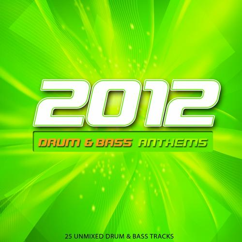 2012 Drum & Bass Anthems Album Art