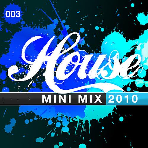 House Mini Mix 003 - 2010 Album