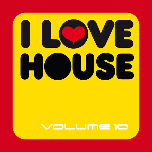 Album Art - I Love House Volume 10