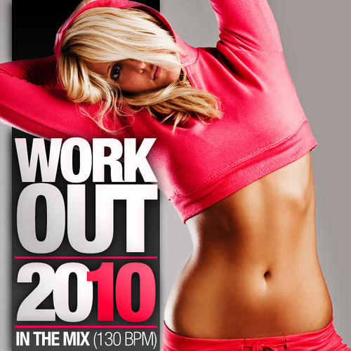 Album Art - Work Out 2010 - In The Mix - 130 BPM