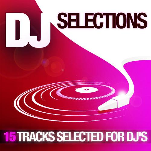 Album Art - DJ Selections - 15 Tracks Selected For DJ's