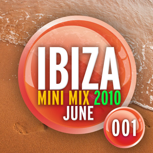 Album Art - Ibiza Mini Mix June 2010 - 001