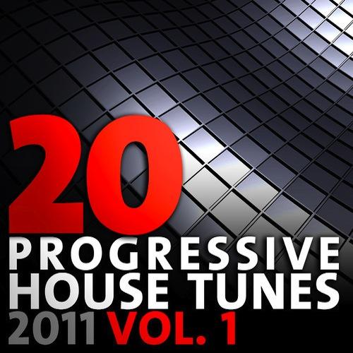 Album Art - 20 Progressive House Tunes 2011 Volume 1