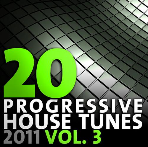 Album Art - 20 Progressive House Tunes 2011, Vol. 3