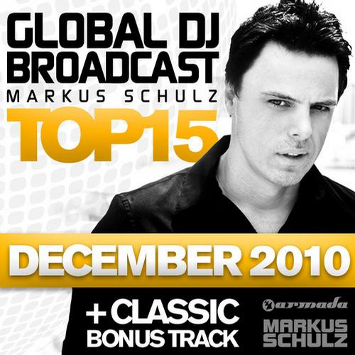 Album Art - Global DJ Broadcast Top 15 - December 2010 - Including Classic Bonus Track