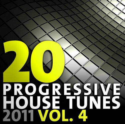 Album Art - 20 Progressive House Tunes 2011 Volume 4