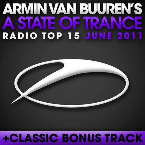 Album Art - A State Of Trance Radio Top 15 - June 2011 - Including Classic Bonus Track