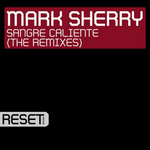 Album Art - Sangre Caliente (The Remixes)