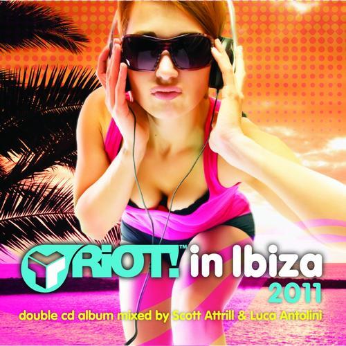 Album Art - Riot! In Ibiza 2011