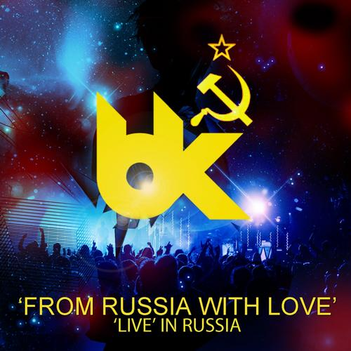 Album Art - From Russia With Love - BK Live In Russia