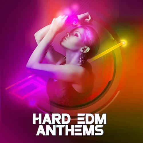 Album Art - Hard EDM Anthems