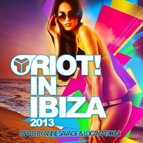 Album Art - Riot In Ibiza 2013