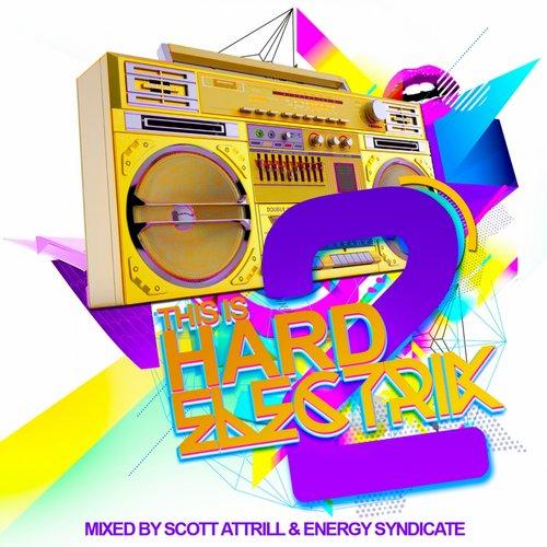 This Is Hard Electrik Vol. 2 Album