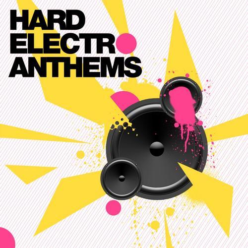 Album Art - Hard Electro Anthems