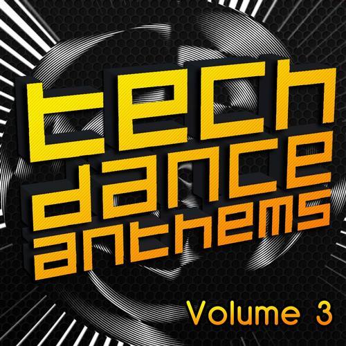 Album Art - Tech Dance Anthem Volume 3