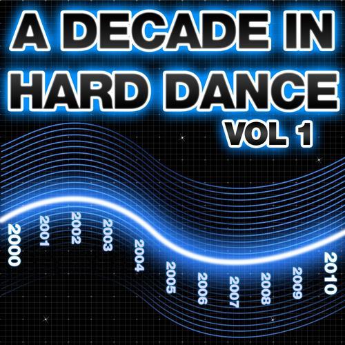 Album Art - A Decade Of Hard Dance Volume 1