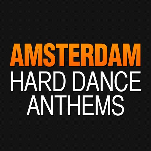 Amsterdam Hard Dance Anthems Album Art