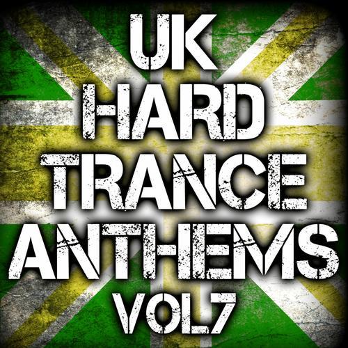 Album Art - UK Hard Trance Anthems Volume 7