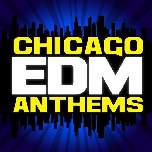 Album Art - Chicago EDM Anthems