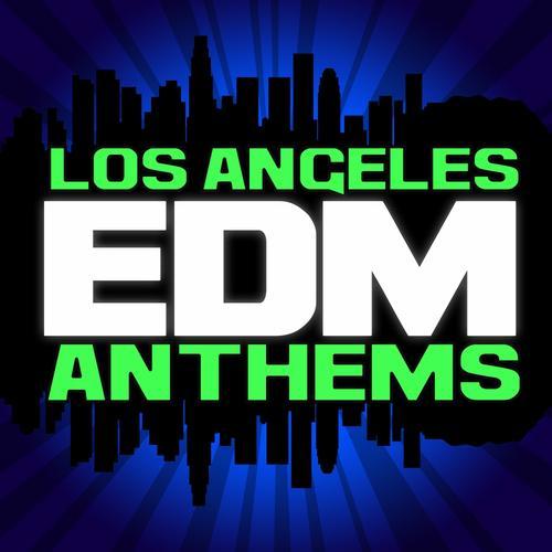 Los Angeles EDM Anthems Album Art