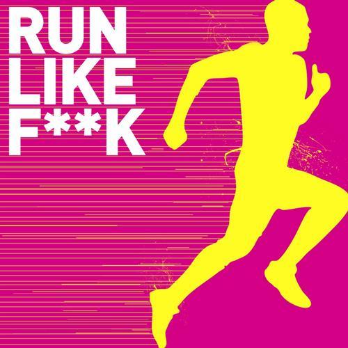 Album Art - Run Like F**K