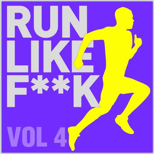 Album Art - Run Like F**K Volume 4